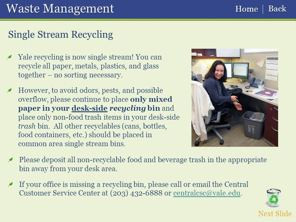 Waste Management Waste Management Single Stream Recycling Yale recycling is now single stream.