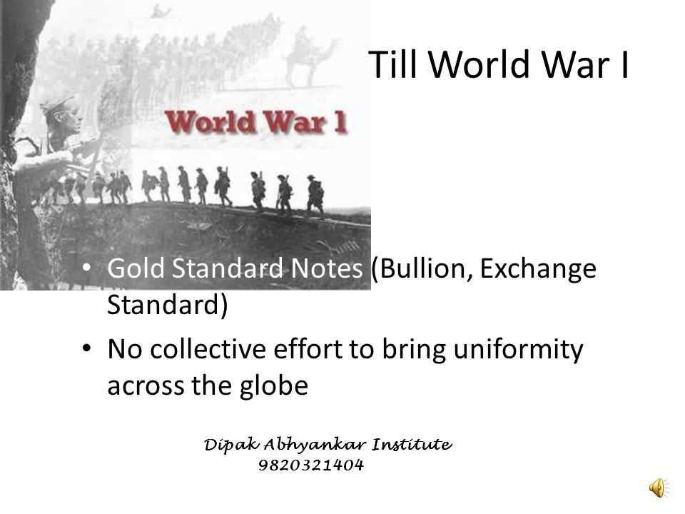 So far… Barter Experiments of Sea-shells etc Gold – Gold Specie Standard – Gold Bullion Standard – Gold Exchange Standard Concept of Fiat Currency