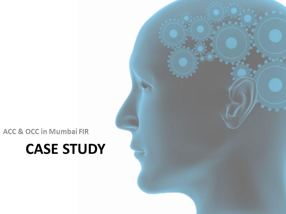 CASE STUDY ACC & OCC in Mumbai FIR
