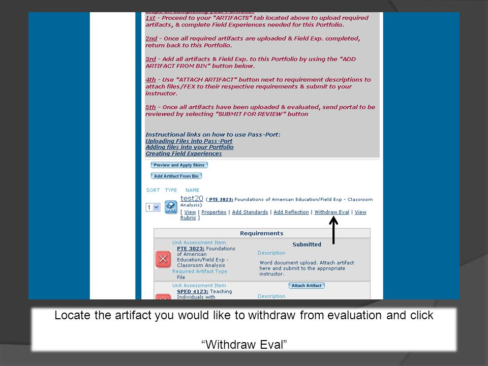 Locate the artifact you would like to withdraw from evaluation and click Withdraw Eval