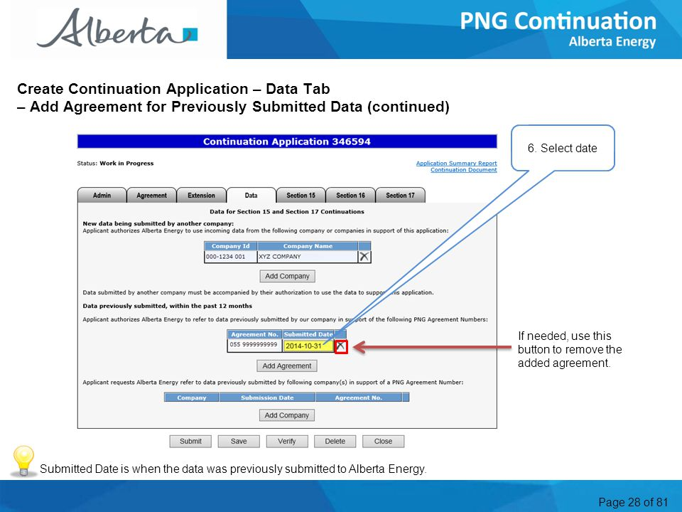 Page 28 of 81 Create Continuation Application – Data Tab – Add Agreement for Previously Submitted Data (continued) 6.