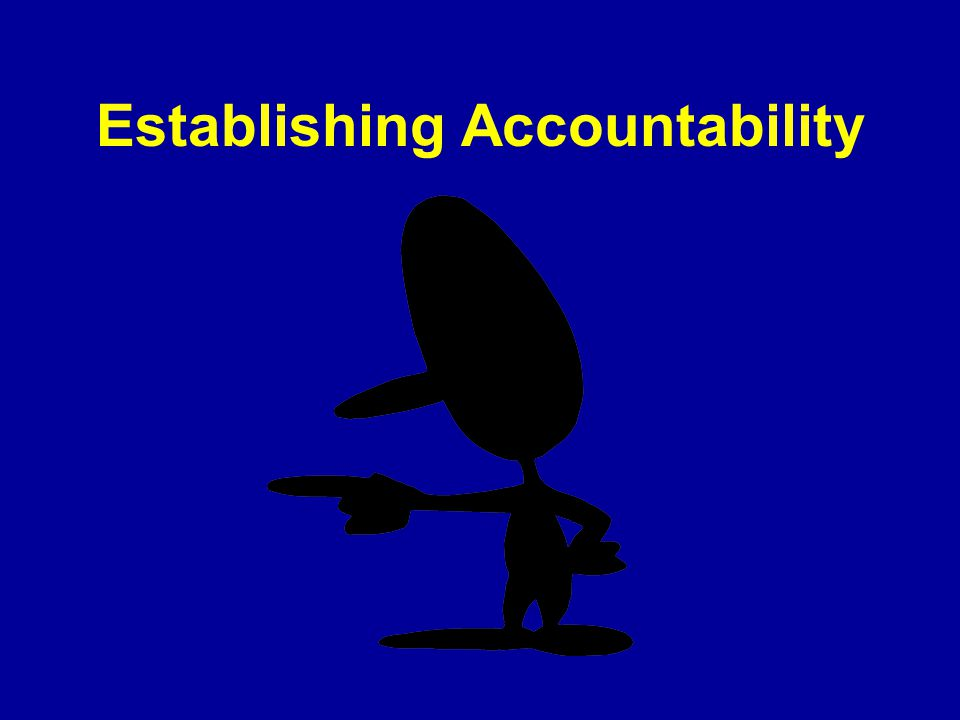 Establishing Accountability