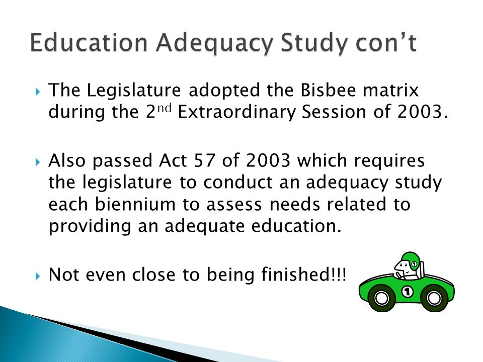  The Legislature adopted the Bisbee matrix during the 2 nd Extraordinary Session of 2003.