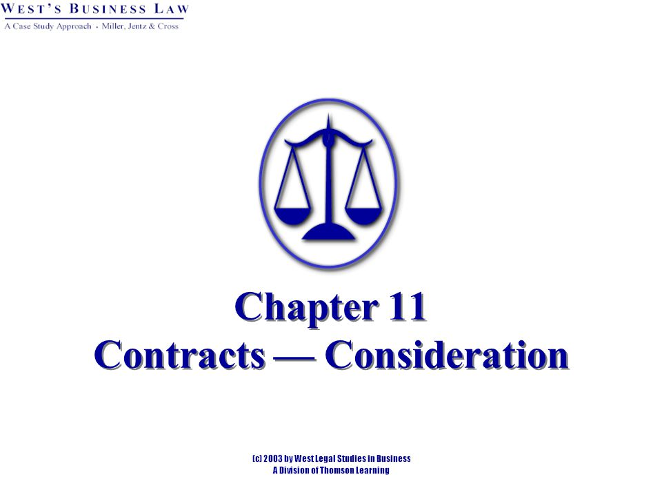 Introduction Consideration is legal value given in return for a promise or performance.