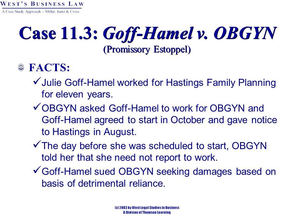 Case 11.3: Goff-Hamel v.
