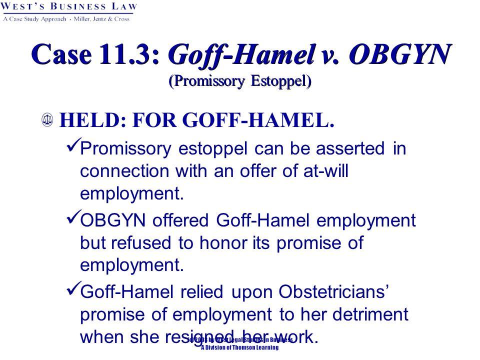HELD: FOR GOFF-HAMEL.