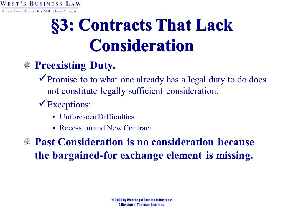 §3: Contracts That Lack Consideration Preexisting Duty.