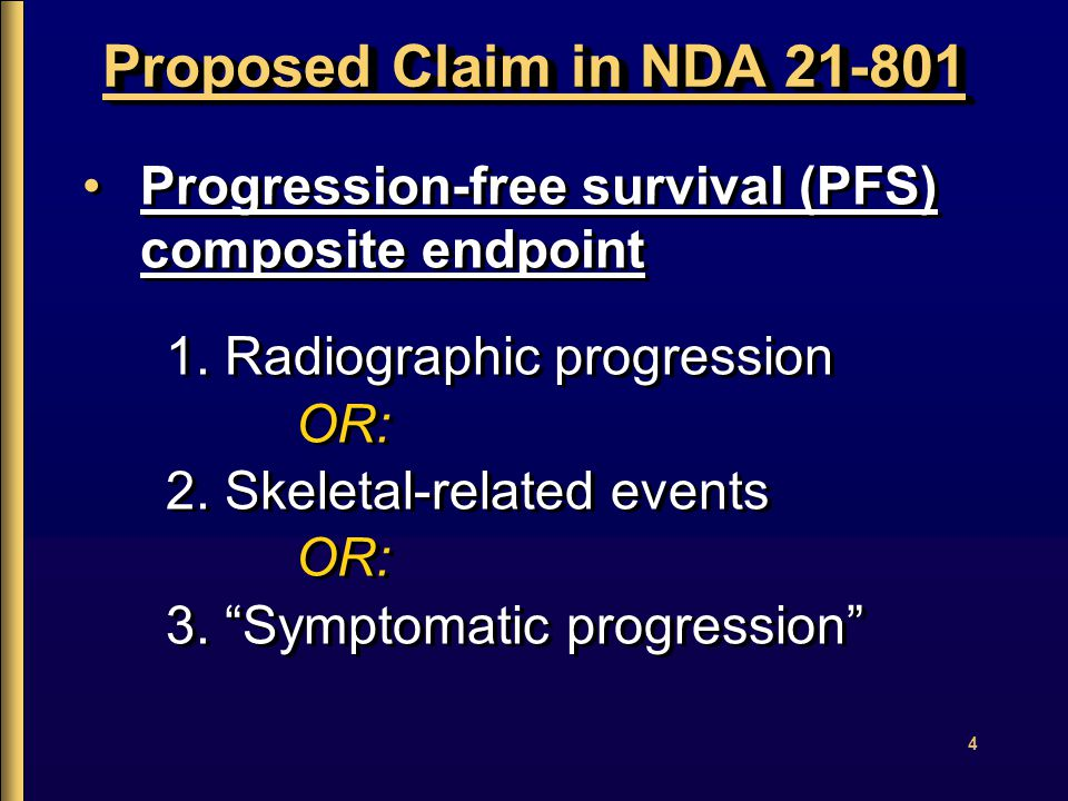 4 Proposed Claim in NDA 21-801 Progression-free survival (PFS) composite endpoint 1.