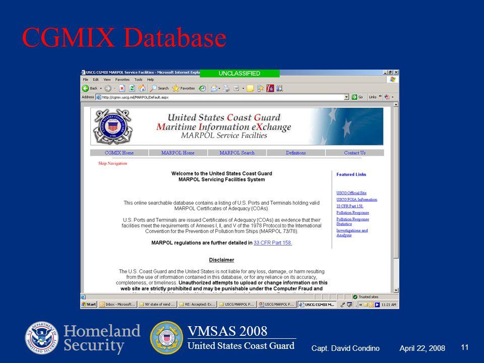 Capt. David Condino April 22, 2008 VMSAS 2008 United States Coast Guard 11 CGMIX Database