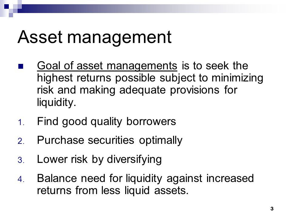 4 Liability management Target: acquire funds with low costs.