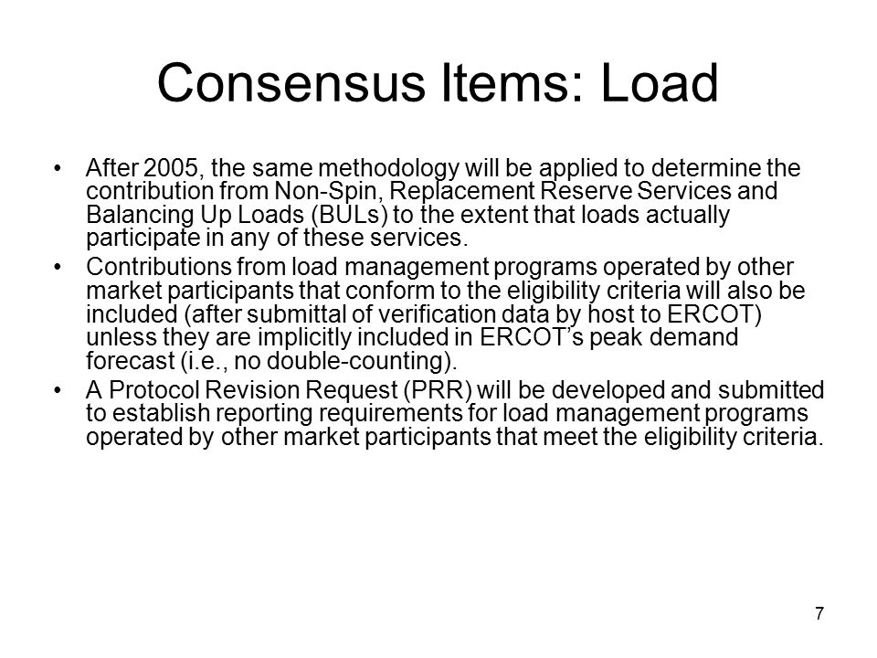 8 Consensus Items: Installed Capacity Currently use capacity as shown in resource registration, as updated through a questionnaire last fall.