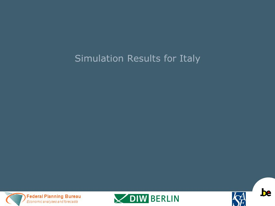Federal Planning Bureau Economic analyses and forecasts Simulation Results for Italy