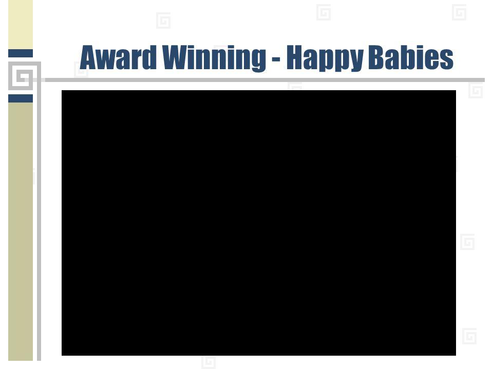Award Winning - Happy Babies