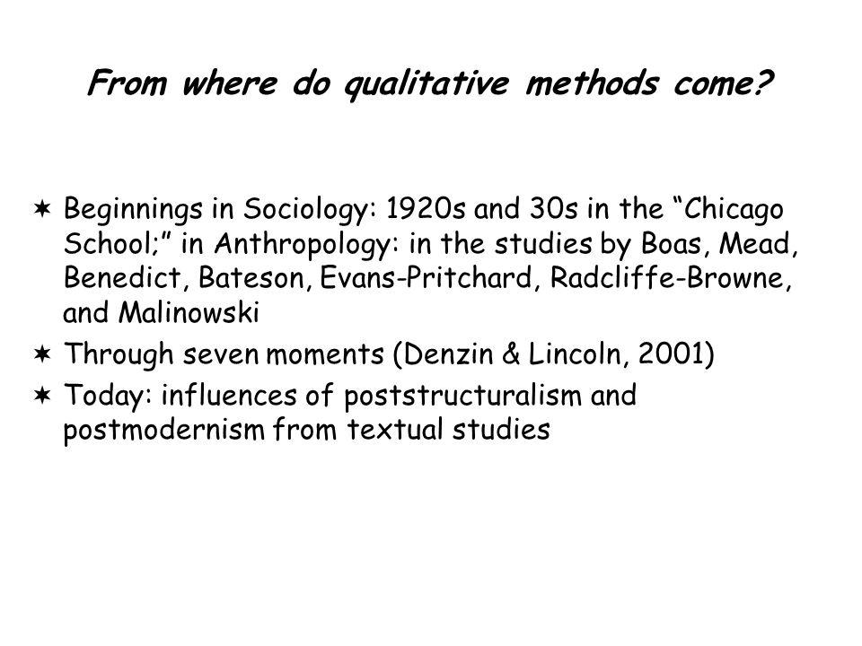 From where do qualitative methods come.
