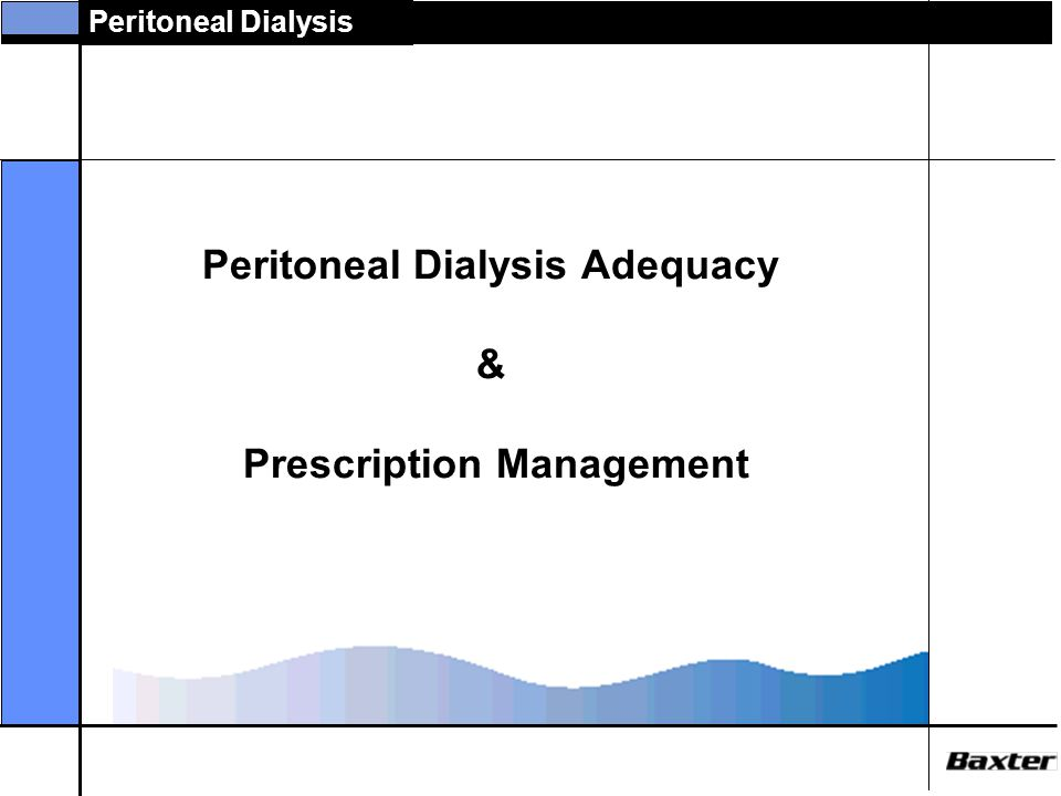 Peritoneal Dialysis ADEMEX: Treatment Characteristics Months After Randomization Mean Trends in pKt/V Peritoneal Kt/V 95% Confidence Limits on Means p<.001