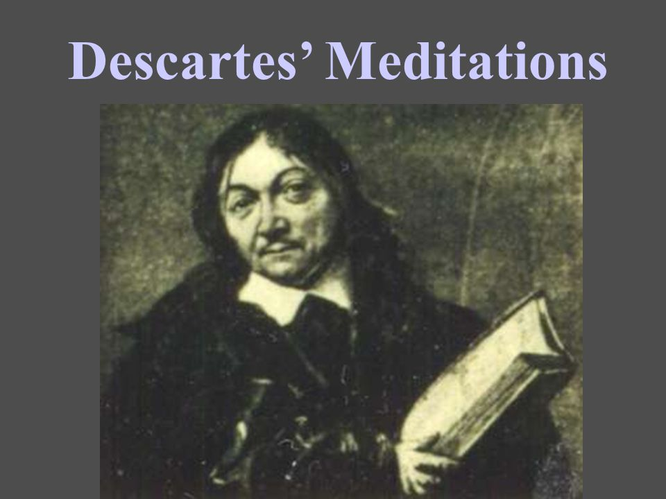 Suppose Descartes has proven his own existence as a thinking thing: Can he prove anything else with absolute certainty.