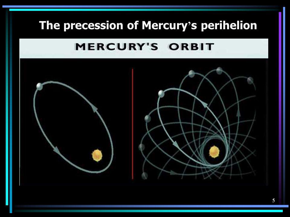 5 The precession of Mercury ' s perihelion