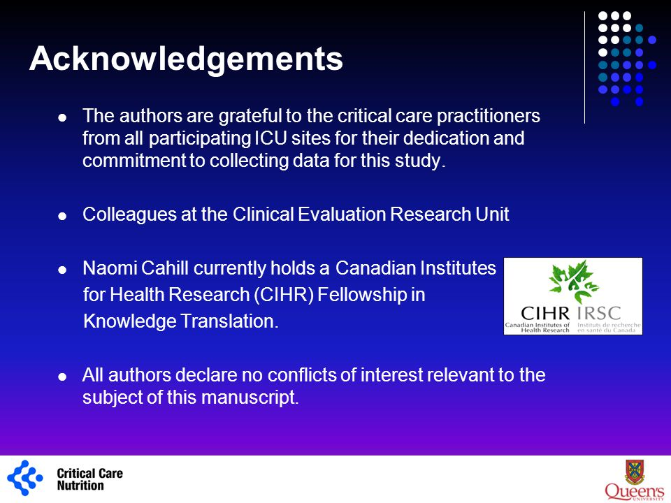 Acknowledgements 1 The authors are grateful to the critical care practitioners from all participating ICU sites for their dedication and commitment to