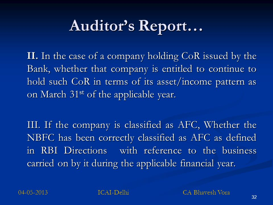 32 Auditor's Report… II. In the case of a company holding CoR issued by the Bank, whether that company is entitled to continue to hold such CoR in ter