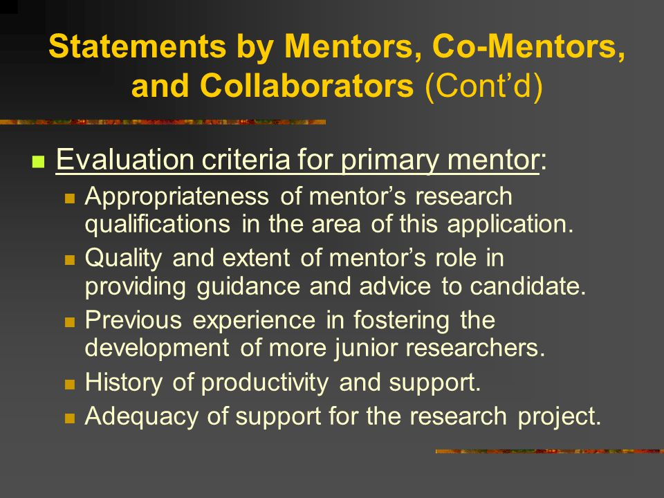 Letters of Collaboration The letter from the primary mentor is key.
