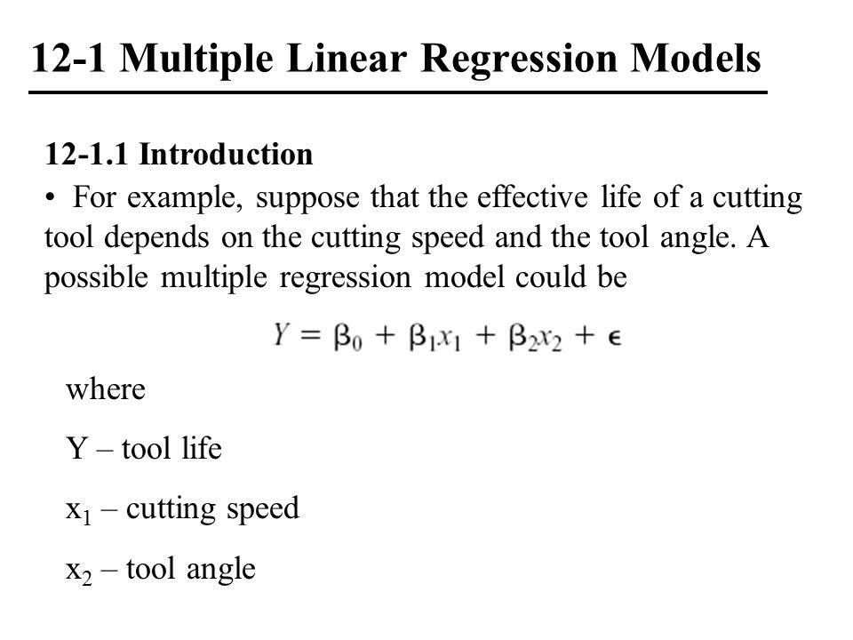 12-1 Multiple Linear Regression Models Example 12-2