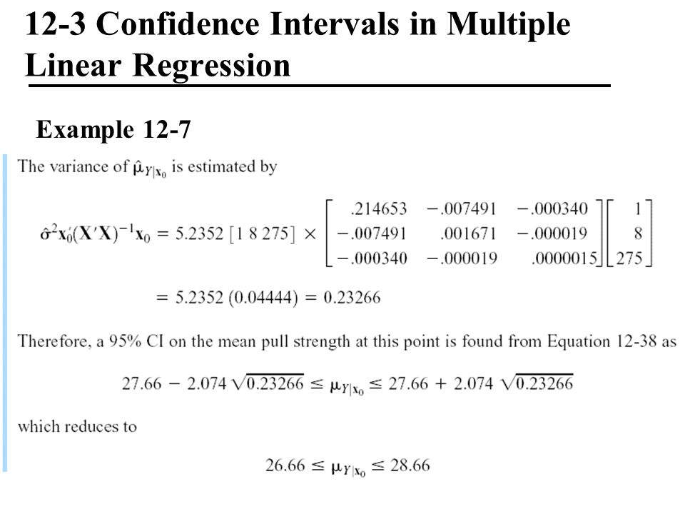 12-3 Confidence Intervals in Multiple Linear Regression Example 12-7