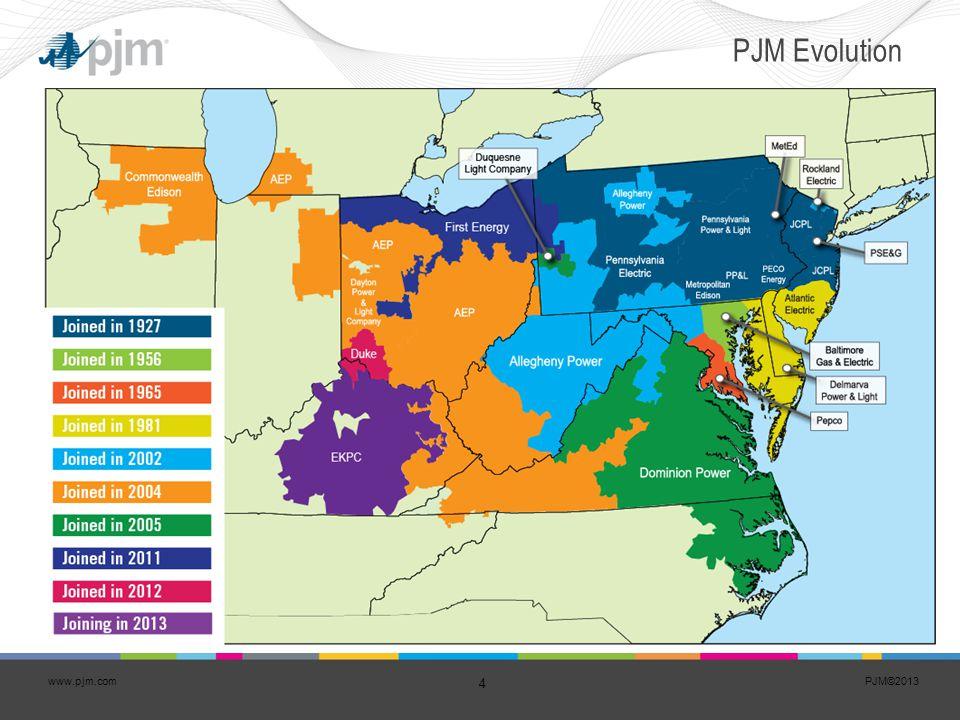 PJM©2013 4 www.pjm.com PJM Evolution