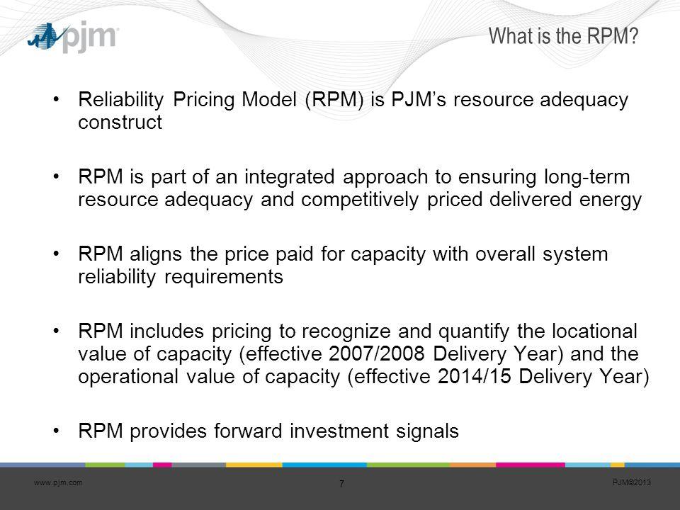 PJM©2013 8 www.pjm.com Capacity vs.