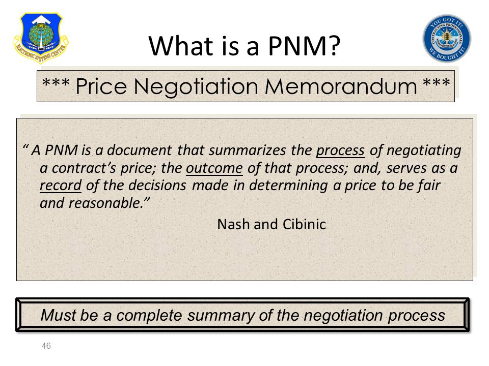 "What is a PNM? "" A PNM is a document that summarizes the process of negotiating a contract's price; the outcome of that process; and, serves as a reco"