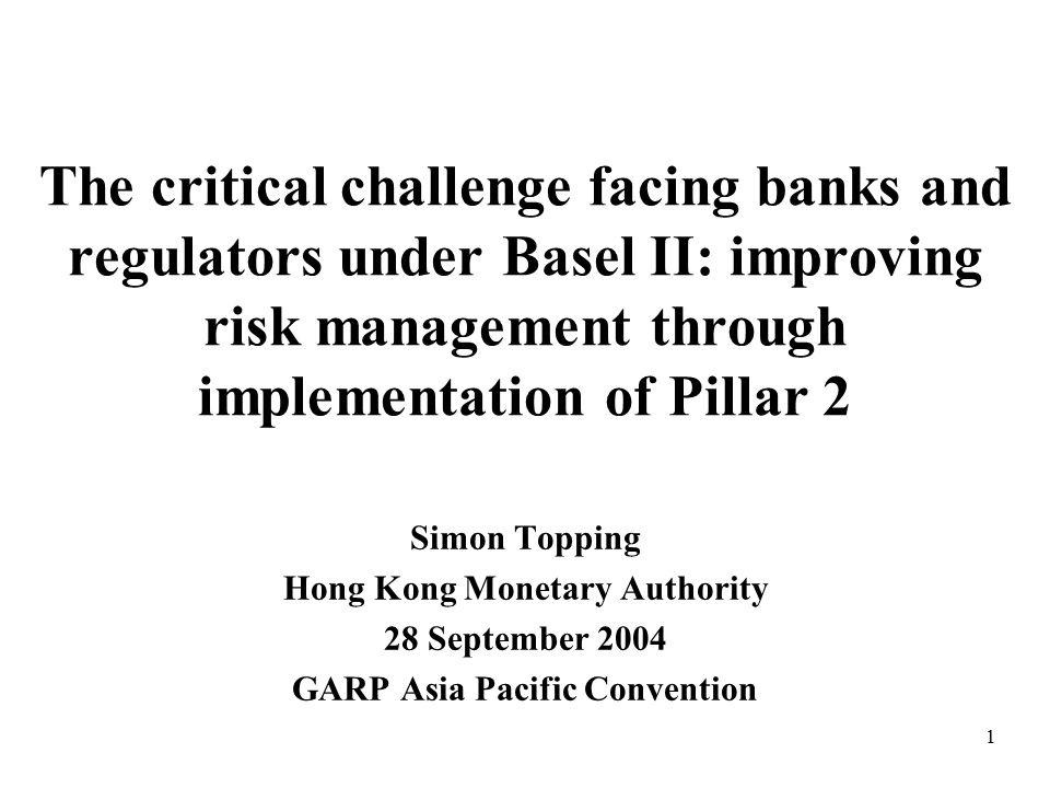 12 Pillar 2 factors (2)  Risks not fully captured under Pillar 1 –Residual operational risk (including legal risk) –Residual credit risk (e.g.