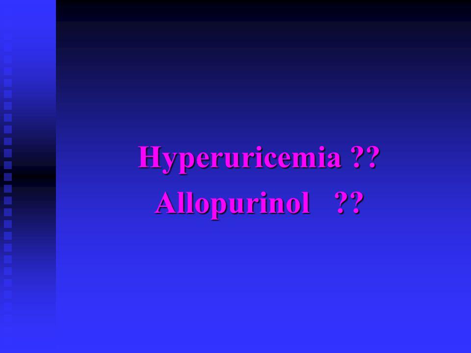 Hyperuricemia ?? Allopurinol ??