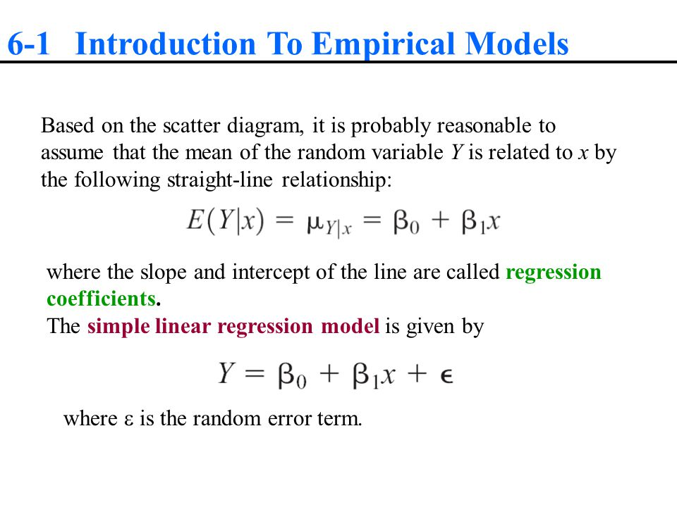 We think of the regression model as an empirical model.