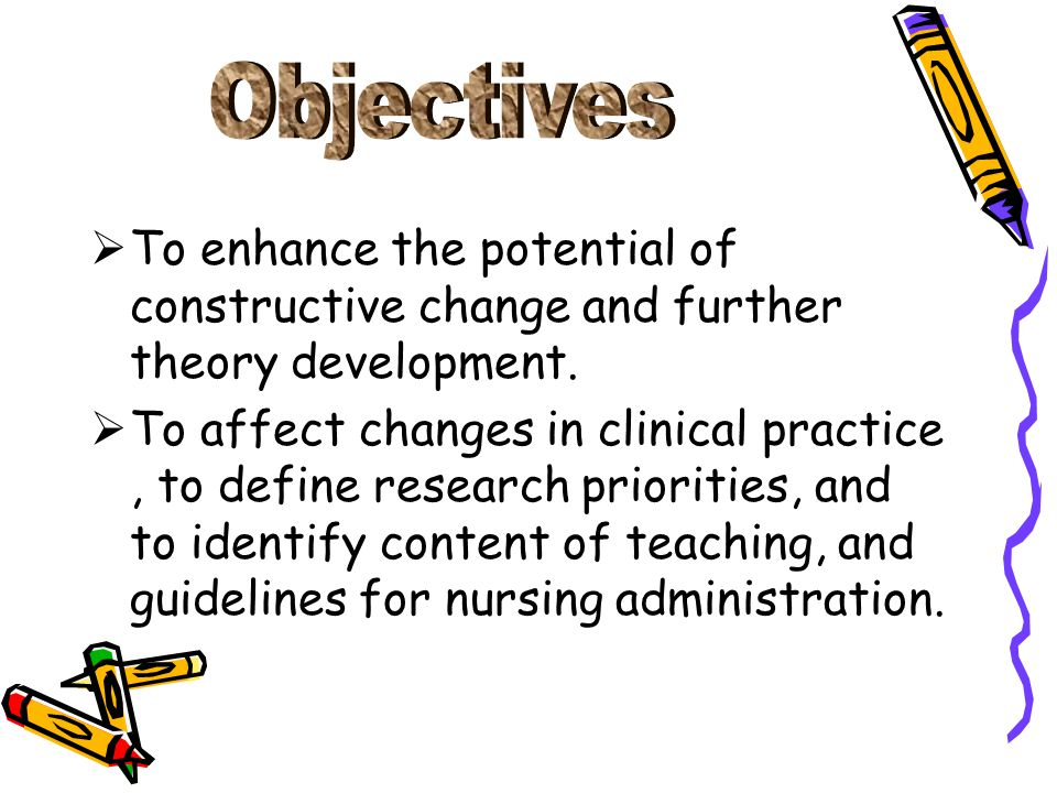  To enhance the potential of constructive change and further theory development.