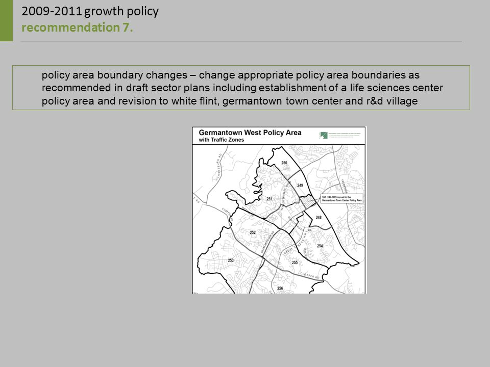 2009-2011 growth policy recommendation 7.