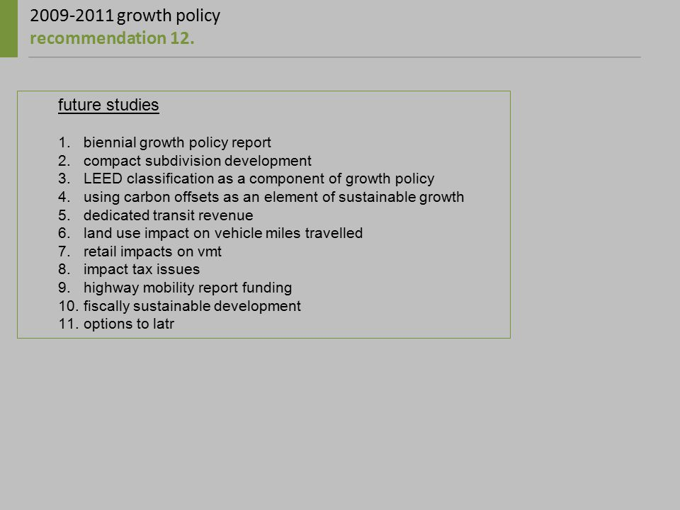 2009-2011 growth policy recommendation 12.
