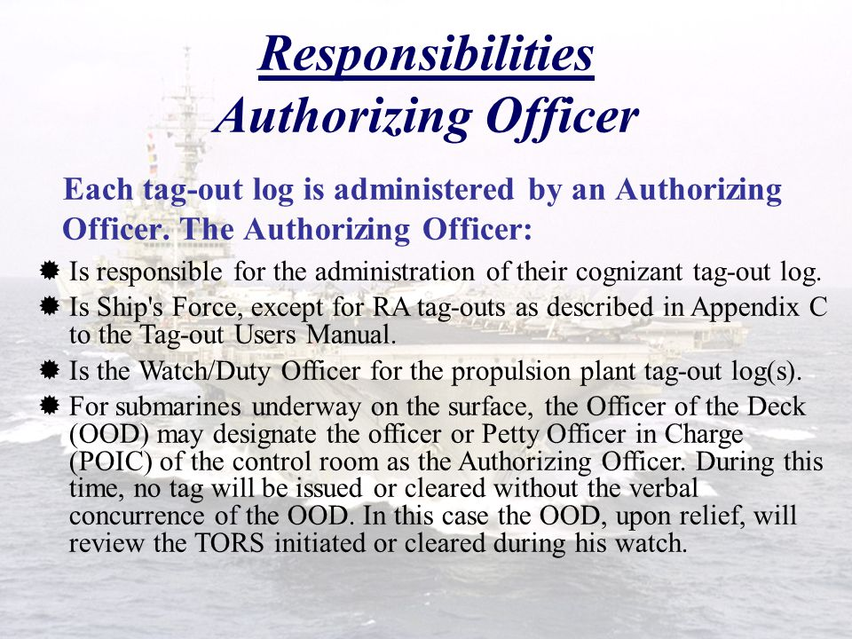 Responsibilities Ship's Force  The Commanding Officer/Officer in Charge is responsible for the safety of the entire command, and is required to ensur