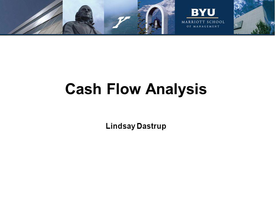 Cash Flow Analysis Lindsay Dastrup