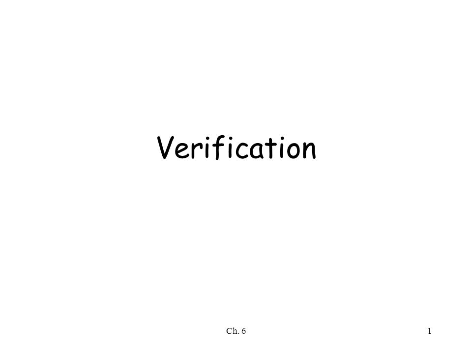 Ch. 61 Verification