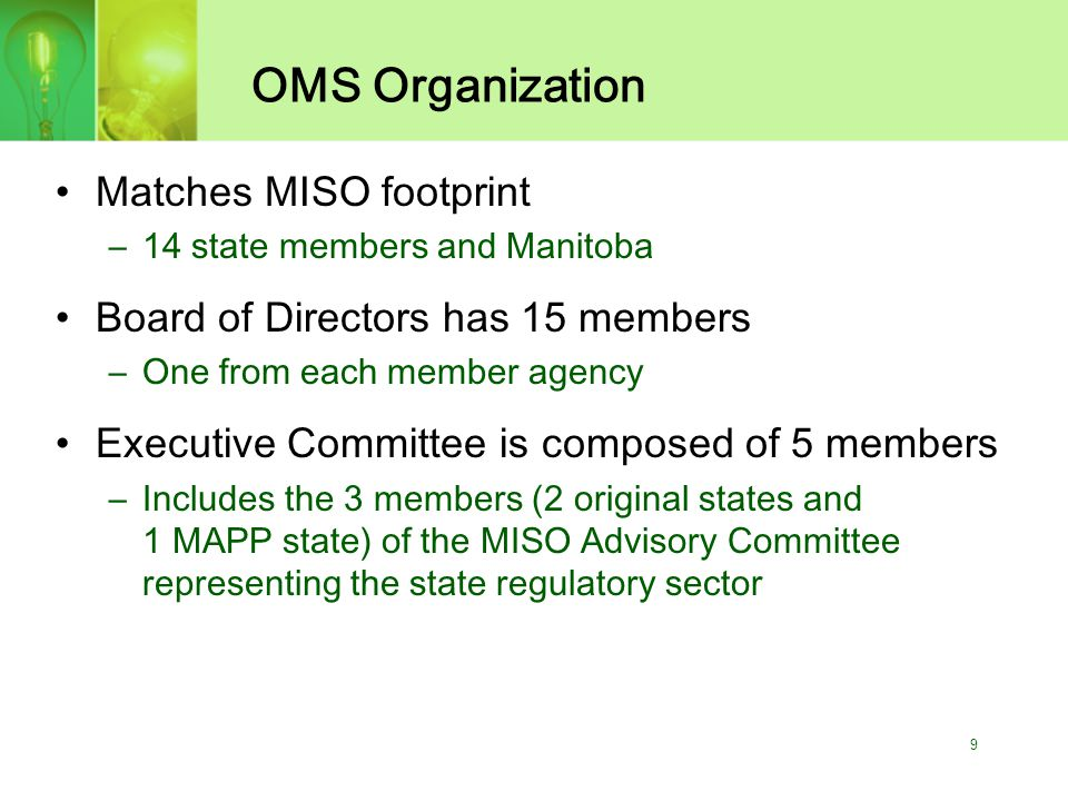 10 OMS Funding Funding agreement signed with MISO Includes statement of independence from MISO OMS budget is included in MISO budget OMS has applied for 501(c)(4) tax exempt status Agreement provides for FERC to resolve OMS-MISO disputes