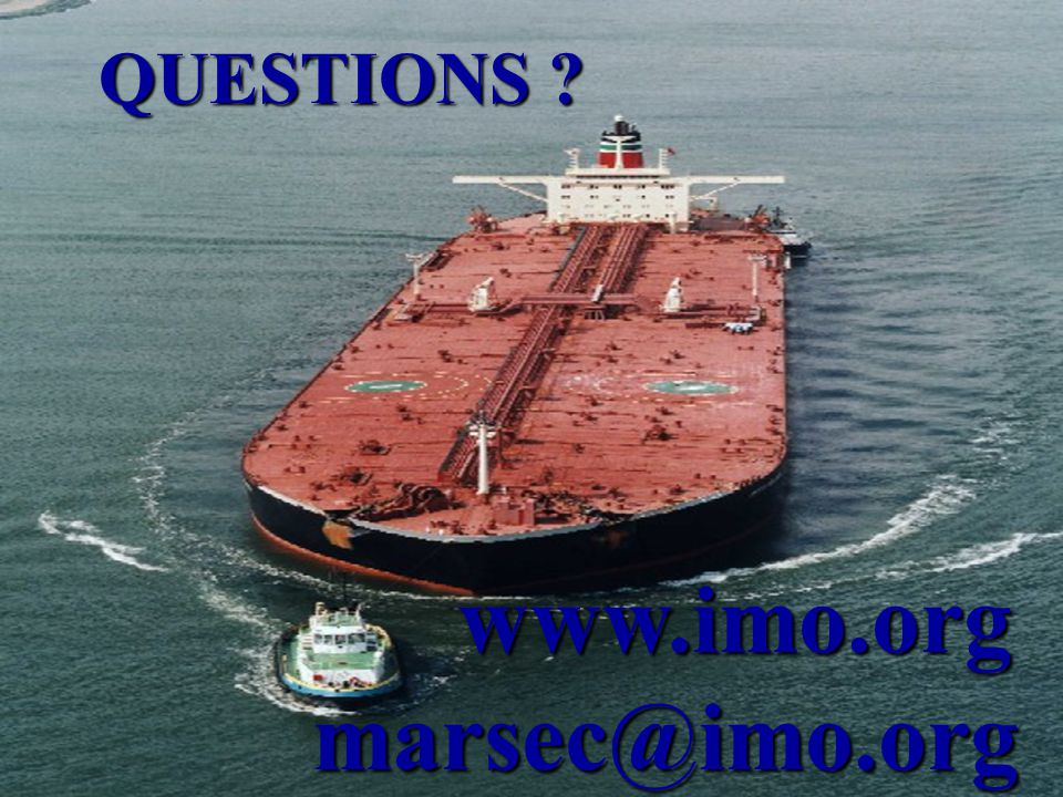QUESTIONS ? www.imo.org marsec@imo.org www.imo.org marsec@imo.org