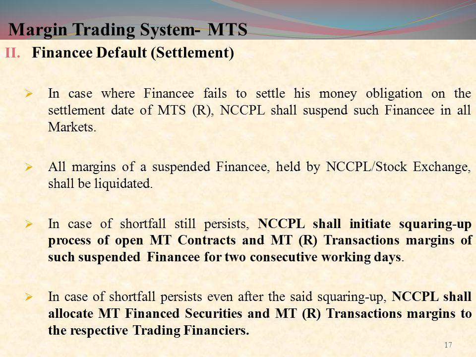 Margin Trading System- MTS II.