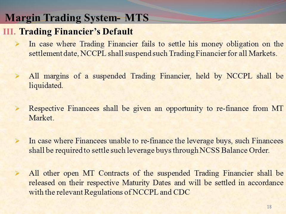 Margin Trading System- MTS III.