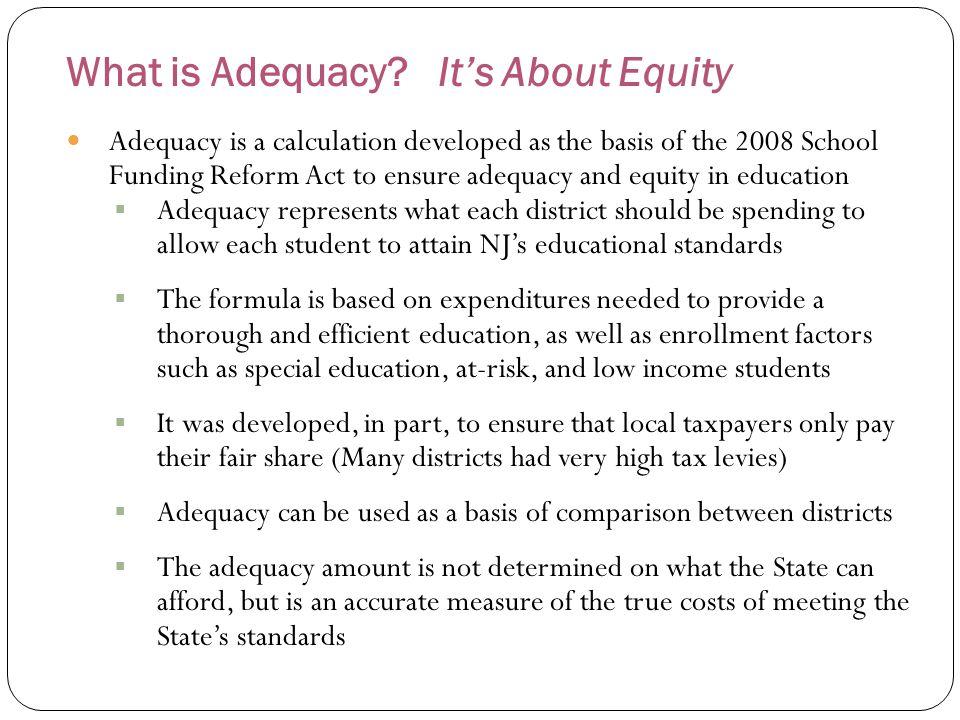 How is Adequacy Utilized.1.