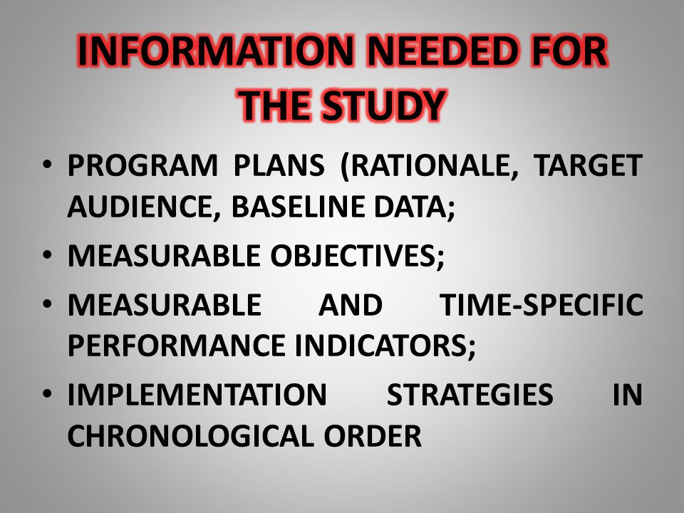 PROGRAM PLANS (RATIONALE, TARGET AUDIENCE, BASELINE DATA; MEASURABLE OBJECTIVES; MEASURABLE AND TIME-SPECIFIC PERFORMANCE INDICATORS; IMPLEMENTATION S