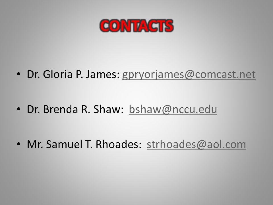 Dr. Gloria P. James: gpryorjames@comcast.netgpryorjames@comcast.net Dr.
