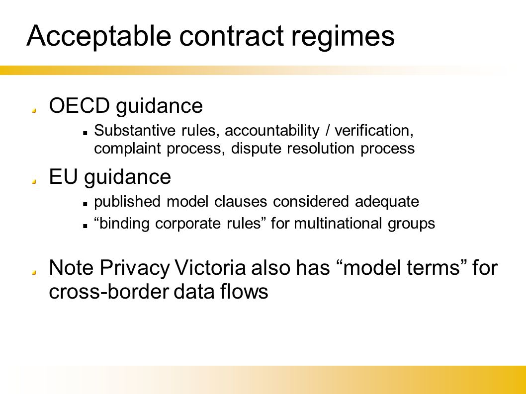 Acceptable contract regimes OECD guidance Substantive rules, accountability / verification, complaint process, dispute resolution process EU guidance