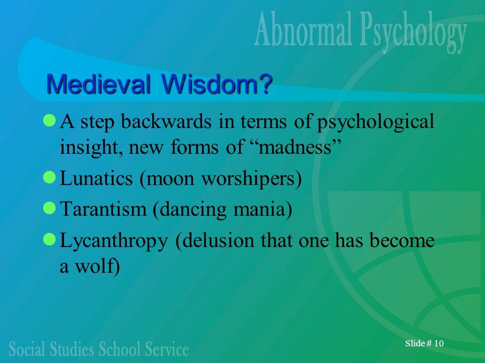 Slide # 10 Medieval Wisdom.