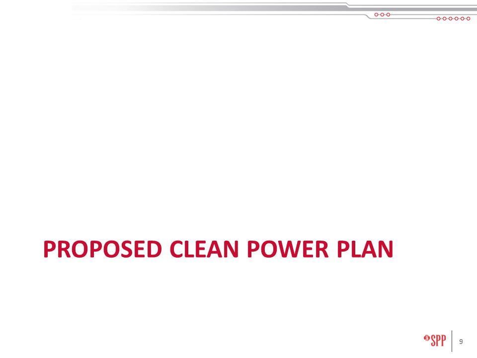 PROPOSED CLEAN POWER PLAN 9