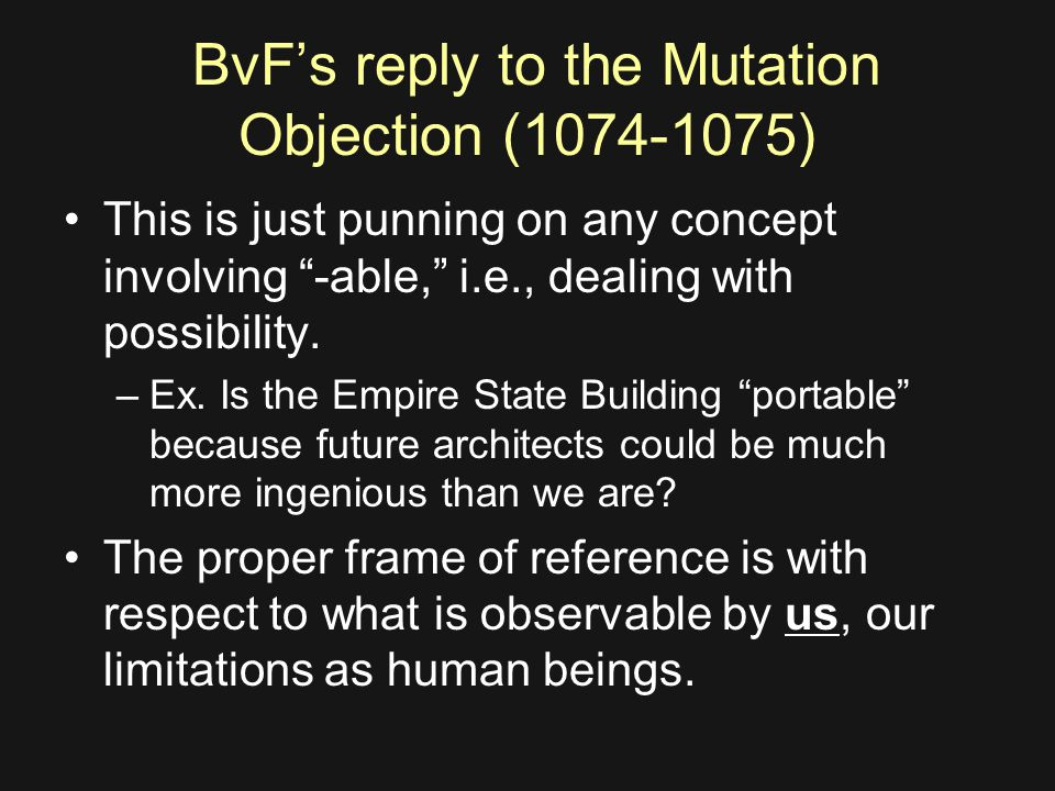 BvF's reply to the Mutation Objection (1074-1075) This is just punning on any concept involving -able, i.e., dealing with possibility.