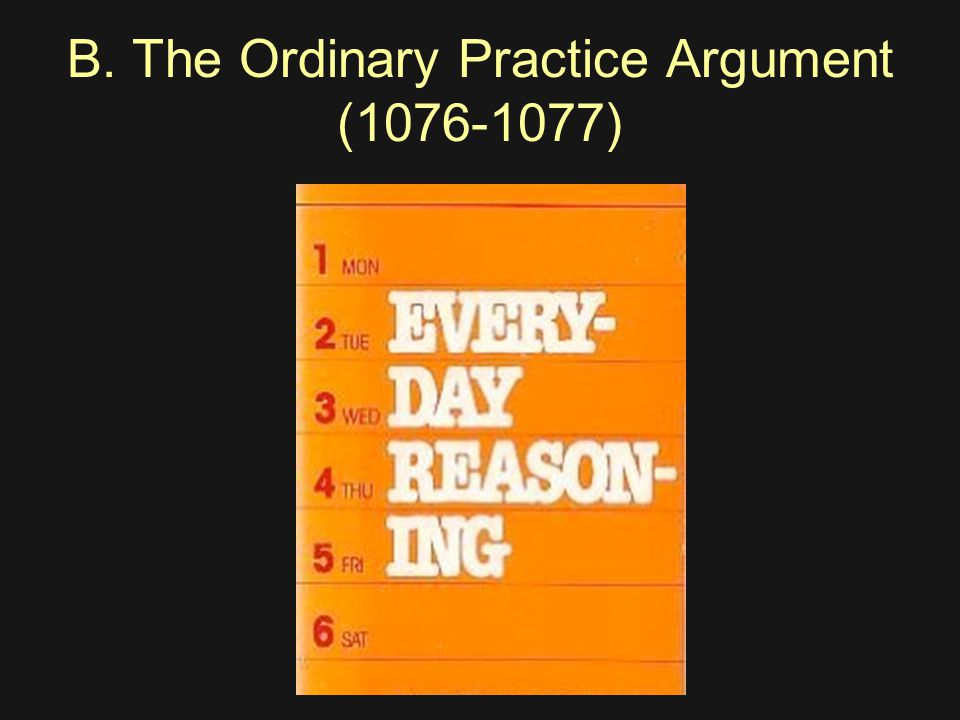 B. The Ordinary Practice Argument (1076-1077)
